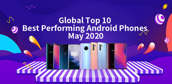 Global Top 10 Best Performing Flagship Phones and Mid-range Phones, May 2020