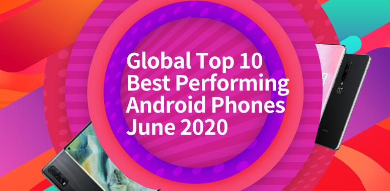 Global Top 10 Best Performing Flagship Phones and Mid-range Phones, July 2020