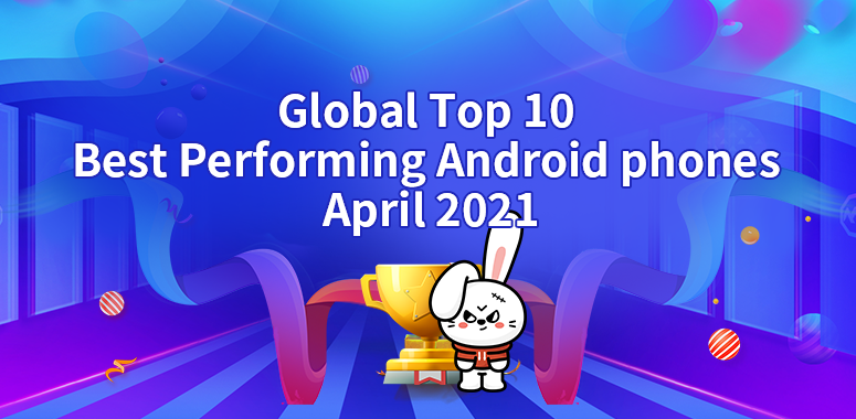 Global Best Performing Android Phones April 2021:The two generations of Xiaomi a
