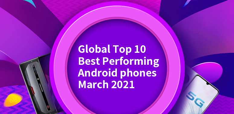 Global Top 10 Best Performing Android Phones, September 2021